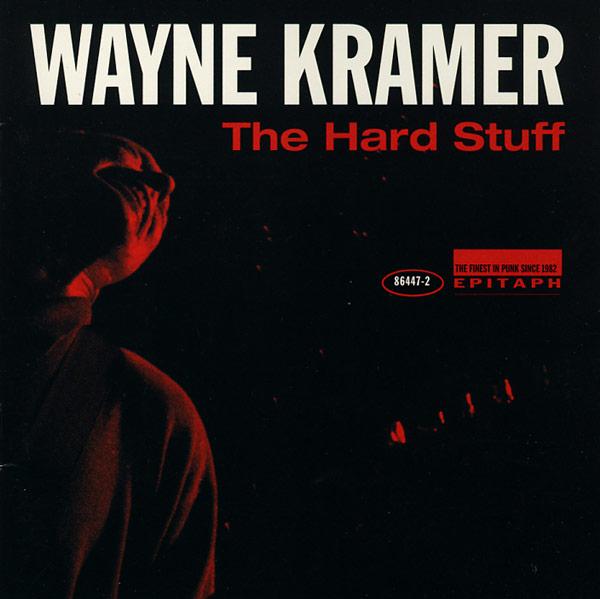 MC5: studio albums Wayne_Kramer-HardStuff